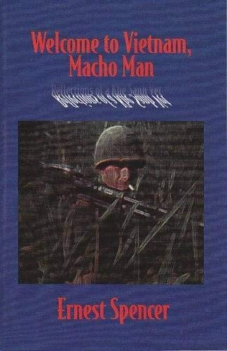 9780961852900: Welcome to Vietnam, Macho Man: Reflections of a Khe Sanh Vet