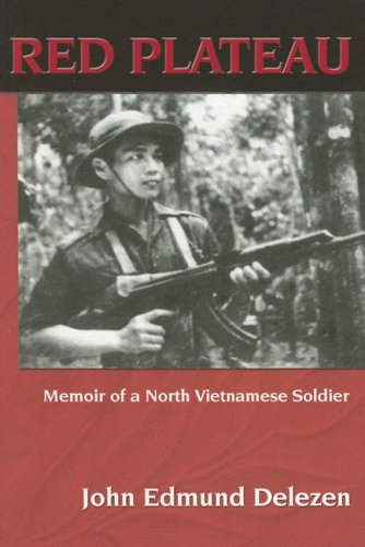 9780961852924: Red Plateau: Memoir of a North Vietnamese Soldier