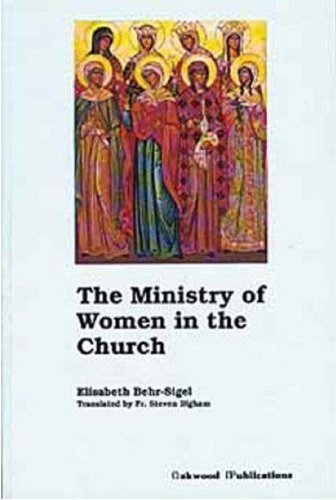 9780961854560: The Ministry of Women in the Church