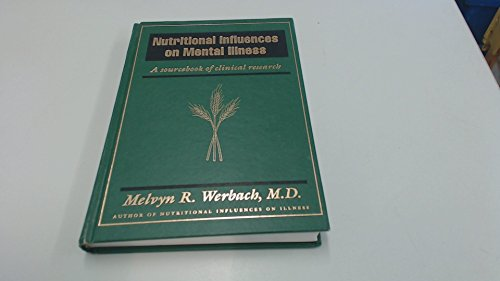 9780961855017: Nutritional Influences on Mental Illness: A Sourcebook of Clinical Research