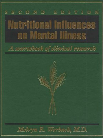 9780961855086: Nutritional Influences on Mental Illness 2nd edition