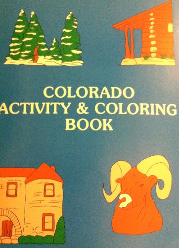 Colorado Activity & Coloring Book: Eccles, Anne M.