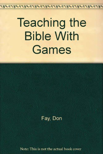 9780961855703: Teaching the Bible With Games