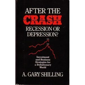 9780961856229: After the Crash : Recession or Depression : Business and Investment Stategies for a Deflationary World