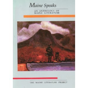 9780961859220: Maine Speaks: An Anthology of Maine Literature