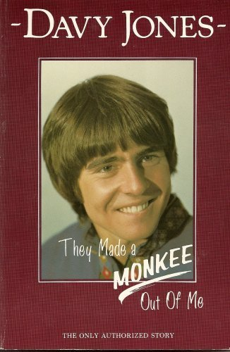 9780961861407: They Made a Monkee Out of Me