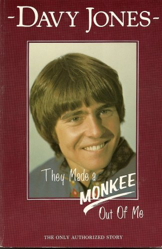 They Made a Monkee Out of Me: Green, Alan, Jones,