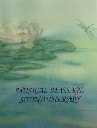 Musical Massage Sound Therapy