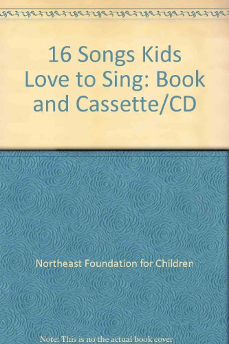 16 Songs Kids Love to Sing: Book and Cassette/CD