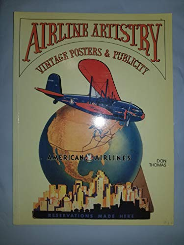 9780961864248: Airline artistry: Vintage posters & publicity