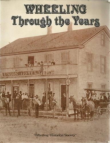 9780961865900: Wheeling Through the Years: An Oral History of Wheeling, an Illinois Village