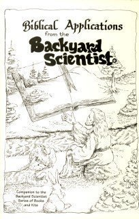9780961866365: Biblical Applications from the Backyard Scientist