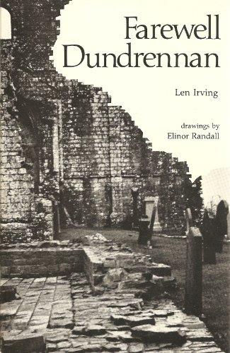 Farewell Dundrennan.: Len Irving.