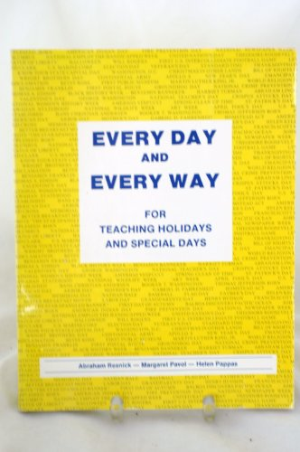 9780961870805: Every day and every way: For teaching holidays and special days