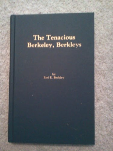 The Tenacious Berkeley, Berkleys: Berkley, Earl E.