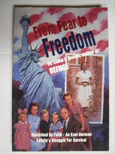 9780961873028: From Fear to Freedom