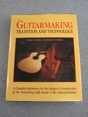 9780961873707: Guitarmaking: Tradition and Technology