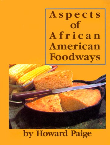 Aspects of African American Foodways: Paige, Howard