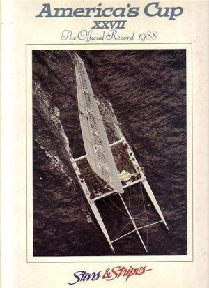 9780961879914: America's cup XXVII: Stars & Stripes, the official record 1988