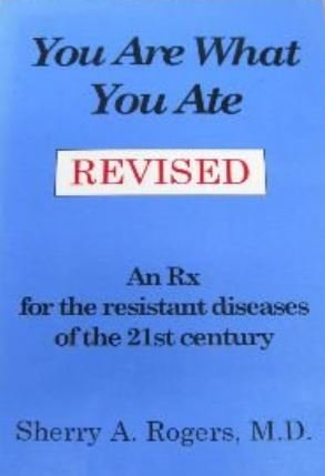 9780961882181: You Are What You Ate: An Rx for the Resistant Diseases of the 21st Century