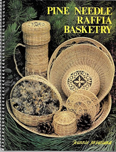 9780961882808: Pine Needle Raffia Basketry