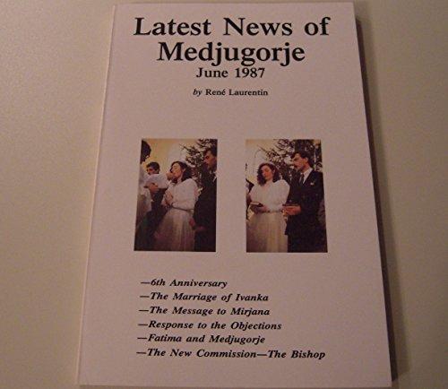 Latest News of Medjugorje, June 1987: Rene Laurentin