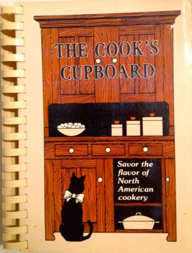 9780961885502: The Cook's Cupboard; a collection of favorite recipes gathered from our members.