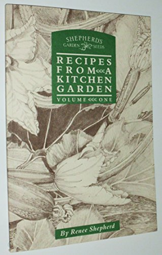 9780961885601: 001: Recipes from a Kitchen Garden