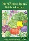 9780961885632: Renee's Garden: More Recipes From a Kitchen Garden
