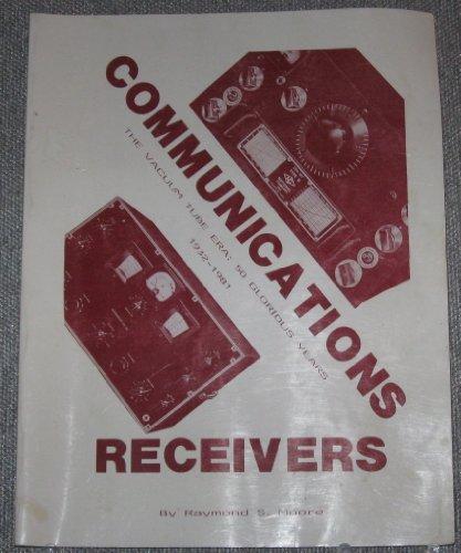 9780961888206: Communications receivers: The vacuum tube era : 50 glorious years, 1932-1981
