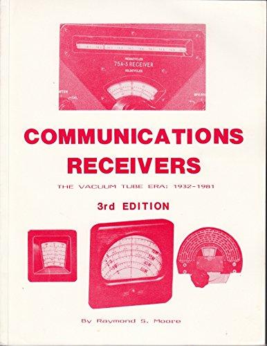 9780961888220: Communications receivers: The vacuum tube era : 50 glorious years, 1932-1981