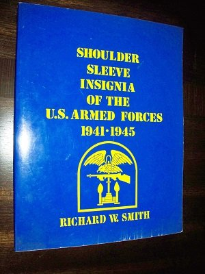 9780961888336: Shoulder Sleeve Insignia of the U.S. Armed Forces 1941-1945