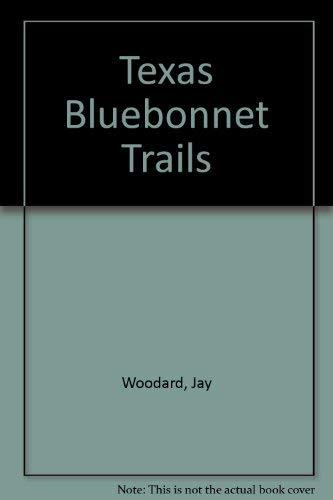 9780961888800: Texas Bluebonnet Trails