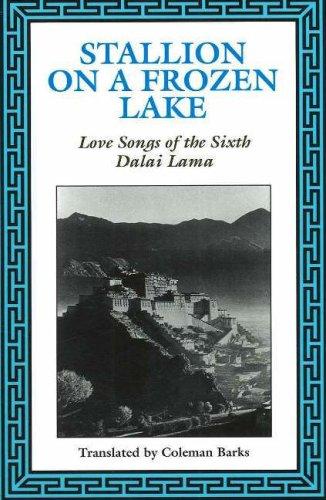 9780961891657: Stallion on a Frozen Lake: Love Songs of the Sixth Dalai Lama