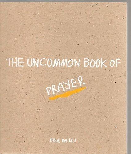 9780961894306: The Uncommon Book of Prayer