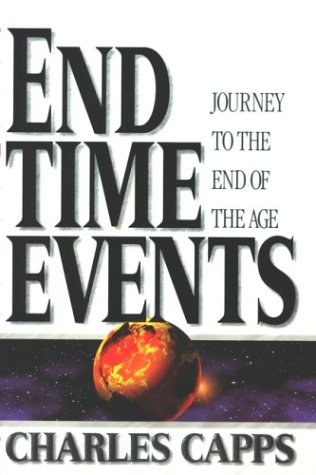 9780961897543: End-Time Events: Journey To The End Of The Age