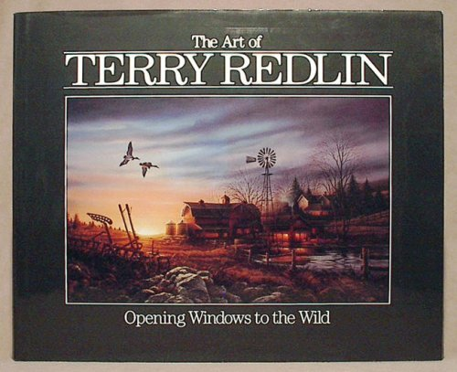 9780961897819: The Art of Terry Redlin: Opening Windows to the Wild
