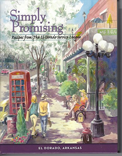 9780961898113: Simply Promising Recipes From the El Dorado Service League