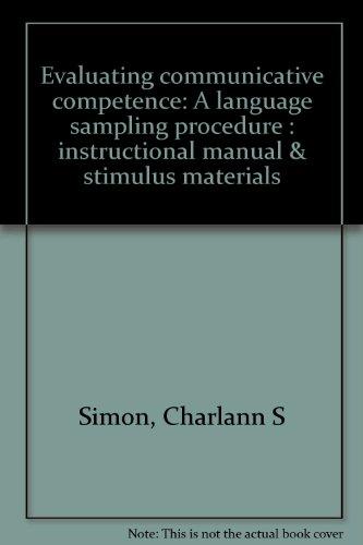 9780961900649: Evaluating communicative competence: A language sampling procedure : instructional manual & stimulus materials