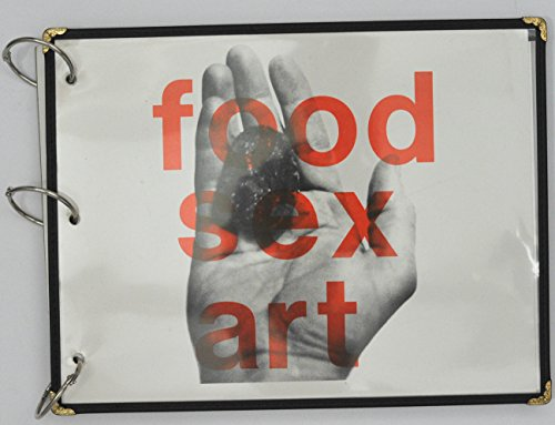 9780961902117: Food Sex Art: Starving Artists Cookbook