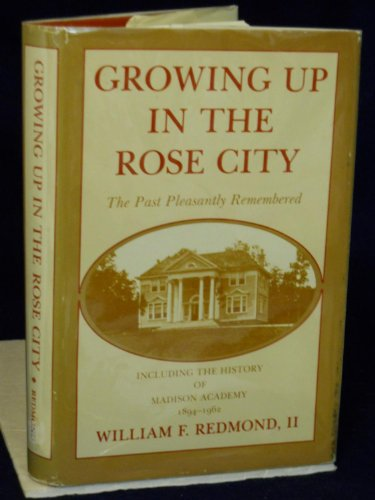Growing up in the Rose City: The past Pleasantly Remembered: Redmond, William F.