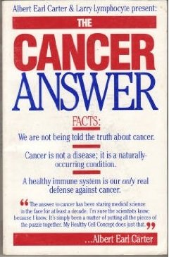 9780961904111: The Cancer Answer