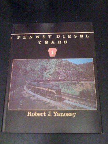 9780961905828: Pennsy Diesel Years, Vol. 1