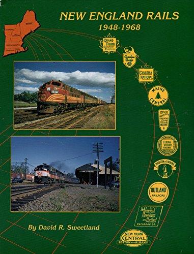 9780961905842: New England Rails, 1948-1968