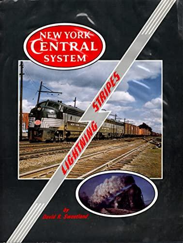 New York Central Lightning Stripes, Vol. 1: Sweetland, David R.