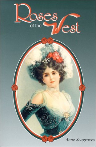 9780961908867: Roses of the West (Images of America)