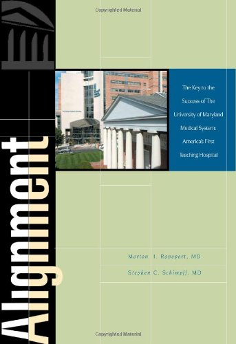9780961911959: Alignment: The Key to the Success of the University of Maryland Medical System