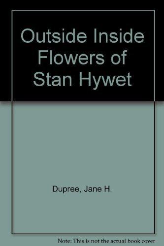 9780961915704: Outside Inside Flowers of Stan Hywet