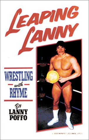 9780961916909: Leaping Lanny: Wrestling With Rhyme