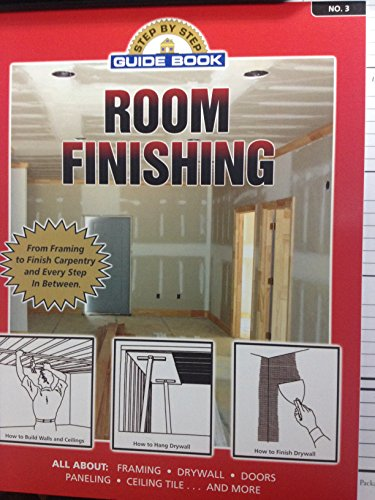 9780961920166: Step by Step Guide Book on Room Finishing